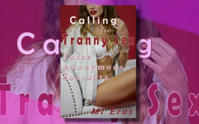 Calling for Tranny Sex: Futas Anonymous Sexcorts