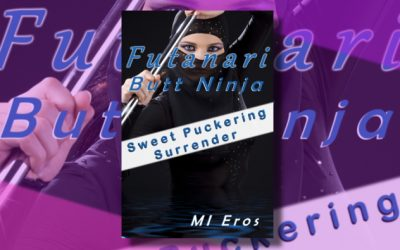 Futanari Butt Ninja: Sweet Puckering Surrender