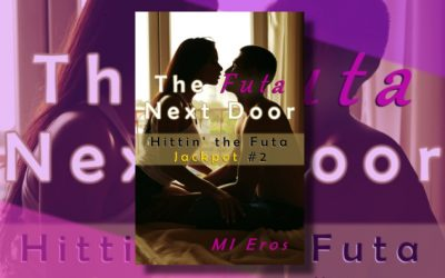 The Futa Next Door (Hittin' the Futa Jackpot #2)